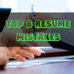 Top 8 Resume Mistakes 2021